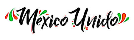Mexico Unido United Mexico spanish  text vector design, together celebration.