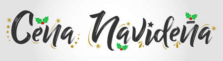 Cena Navidena, Christmas Dinner spanish text, vector design.