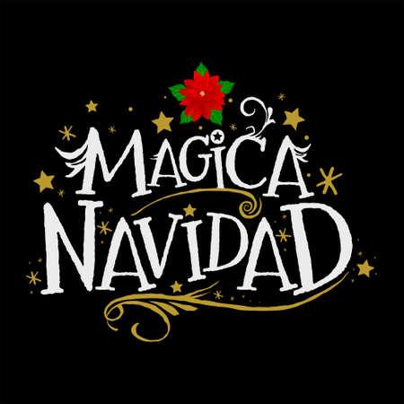 Magica Navidad, Magic Christmas Spanish text, Fantasy Holiday vector.