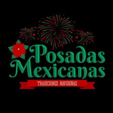 Posadas Mexicanas, Posadas is a Mexican Traditional Christmas fireworks Celebration.