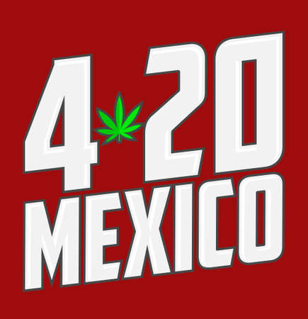 420 Mexico Cannabis Marijuana symbol, vector illustration legalization. Ilustracja