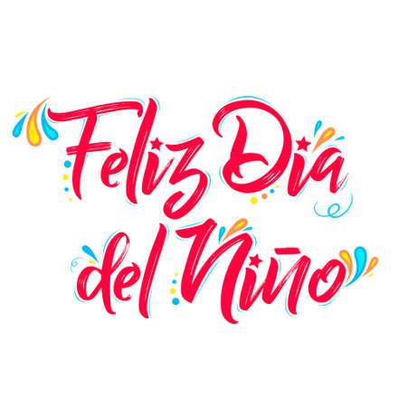 Feliz Dia del Nino, Happy Children Day spanish text, vector design. Ilustracja