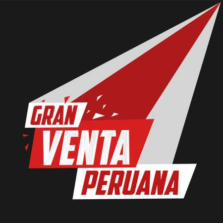 Gran venta Peruana, Peruvian Big Sale spanish text, online sale vector. Ilustracja