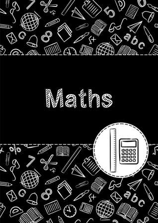 Cover for a school notebook or math textbook. School Pattern in black and white chalk style. Hand-drawn calculator and ruler icons. Blank for educational or scientific poster.