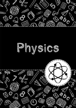 Cover for a school notebook or textbook on Physics. School Pattern in black and white chalk style. Hand-drawn icon of ellipses and molecules. Blank for educational or scientific poster. Illusztráció