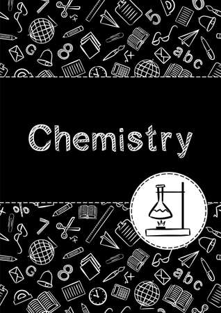 Cover for a school notebook or chemistry textbook. School Pattern in black and white chalk style. Hand-drawn burner icon with flask and chemical experience. Blank for educational or scientific poster.