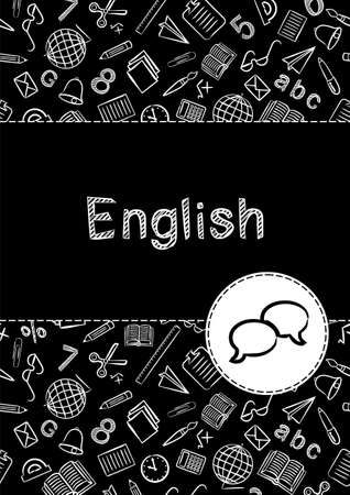 Cover for a school notebook or English textbook. Pattern in black and white chalk style. Hand-drawn talk bubble icon. Illusztráció