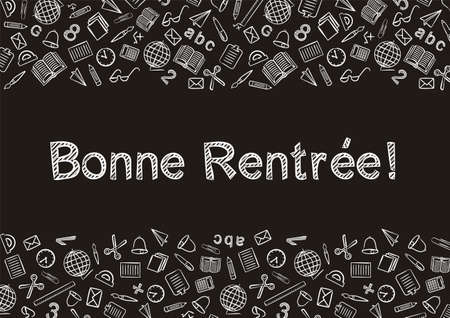 French Back to School text written by white chalk on Blackboard. Blank for school banner, presentation, template. Education vector illustration. Doodle school icons. Translation: Back to School Vector Illustration