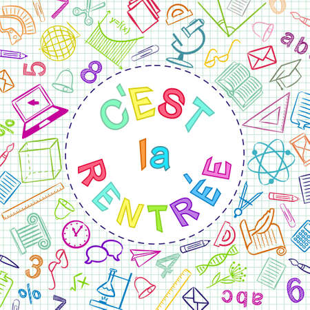 French Back to School color text written in round frame. Blank for school banner, presentation, template. Education vector illustration. Multicolored Doodle school icons. Translation: Back to School Vector Illustration