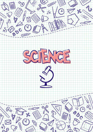 Science. Cover for a school notebook or Science textbook. Hand-drawn School objects on a checkered notebook background. Blank for educational or scientific poster. Vector illustration 向量圖像