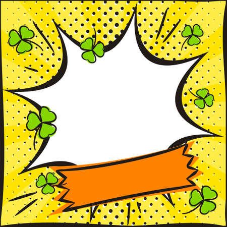 Bright yellow popart banner with clover for St Patrick's Day. White explosion frame. Template for design, banners, coupons, applications and posters. Vector illustration.