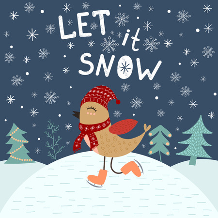 let it snow: Let It Snow, card template with a cute bird. Christmas vector Illustration with lettering