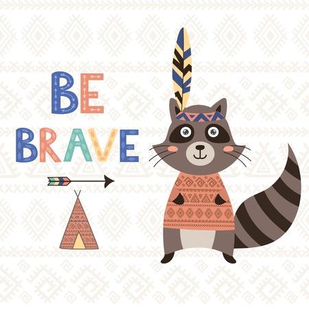 Wees moedig tribal motieven kaart met een schattige wasbeer. Stock Illustratie