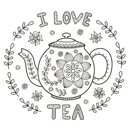 I Love Tea illustration for coloring book or print.