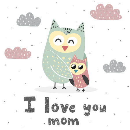 I Love You Mom print with cute owls. Sweet card for Mothers Day. Vector illustration