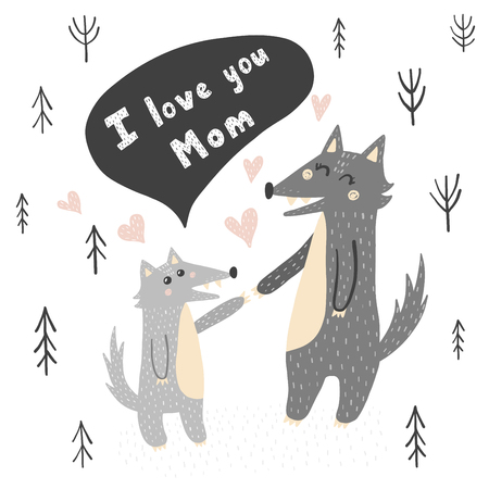 I Love You Mom vector illustration with cute wolves - mother and baby. Hand drawn print for cards, t-shirts, posters