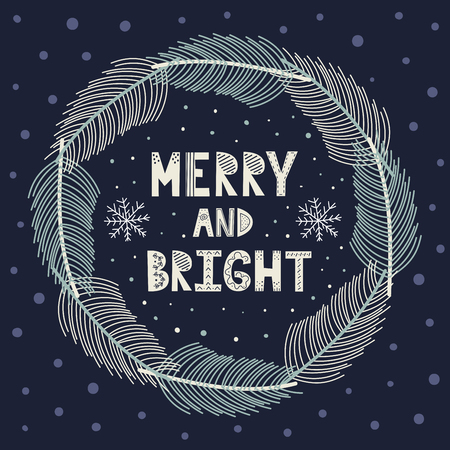 Merry and Bright Christmas wreath with fir brunches. Winter card. Vector illustration Ilustrace