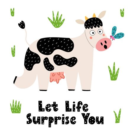 Let life surprise you print with a cute cow