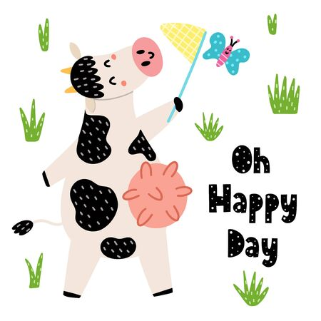 Oh happy day cards with a cute cow catches a butterfly by net. Funny print for kids and babies. Farm animal character. Vector illustration  Ilustração