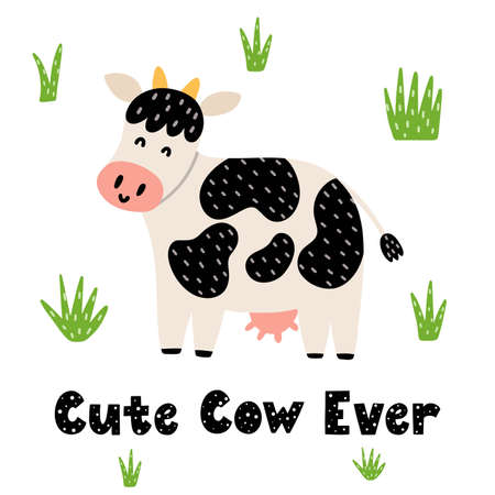 Cute cow ever print for kids with a hand drawn lettering phrase. Funny card for nursery posters, t-shirts, greeting cards. Vector illustration Ilustração