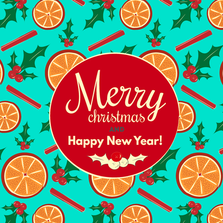 holiday background: Merry christmas vector illustration for holiday design, party poster, greeting card or invitation. Holiday background with cinnamon and orange