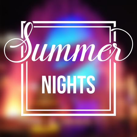 Summer night blurred background with bright lights. Minimalistic multifunctional media backdrop. Editable. Summer nights. Vector hand lettering summer inspirational typography frame poster
