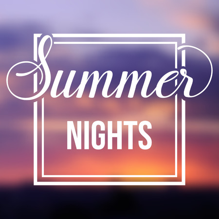 Summer night blurred background with bright sunset, sunrise. Minimalistic multifunctional media backdrop. Editable. Summer nights. Vector hand lettering summer inspirational typography frame poster
