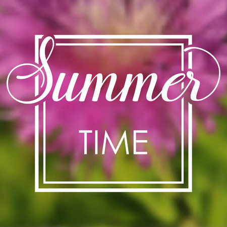 Summer time vacations blurred background with bright flower. Minimalistic multifunctional media backdrop. Editable. Summer time. Vector hand lettering summer inspirational typography frame poster
