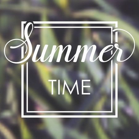 Summer time vacations blurred background with green leaves. Minimalistic multifunctional media backdrop. Editable. Summer time. Vector hand lettering summer inspirational typography frame poster