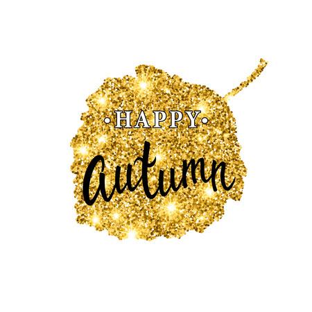 aspen leaf: Autumn brush lettering. Gold glitter banner design with sparkles on white background. Seasonal fall poster with the decor of golden glittering aspen leaf. Illustration