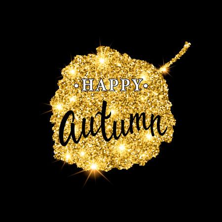 aspen leaf: Autumn brush lettering. Gold glitter banner design with sparkles on black background. Seasonal fall poster with the decor of golden glittering aspen leaf.