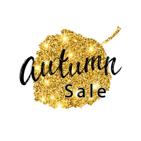 aspen leaf: Autumn Sale brush lettering. Gold glitter banner design with sparkles on white background. Seasonal discount fall poster with the decor of golden glittering aspen leaf. Illustration