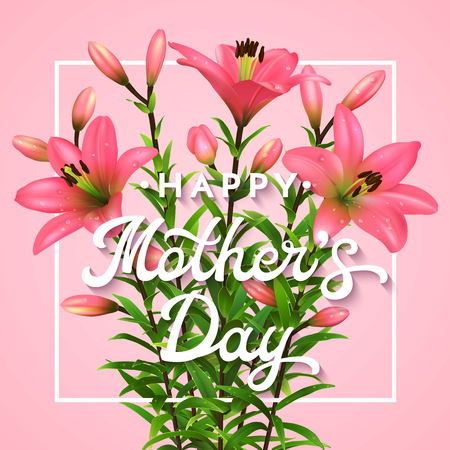 Happy mothers day greeting card with lettering mothers day happy mothers day greeting card with lettering mothers day postcard with blooming pink lilies m4hsunfo