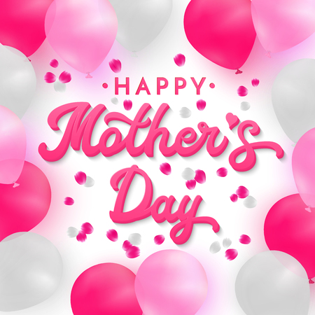 Happy Mothers Day card with 3d pink hand lettering text on romantic white background with white, pink and deep pink realistic balloons and rose petals. Font vector illustration.