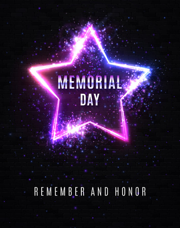 Memorial Day. Remember and honor. Celebrating USA background. Neon bright sign with particles glitter confetti. Glowing logo. Greeting card, banner, flyer for Memorial Day. Star emblem vector image.