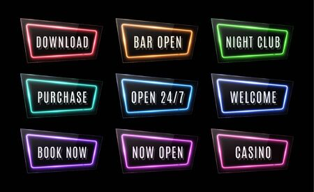 Download, Bar Open, Night Club, Purchase, Open 24 7, Welcome, Book Now, Casino neon signs set on black background. Color led web button. Glossy rectangle light banner. Technology illustration.