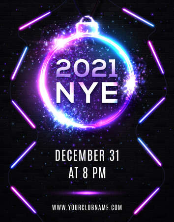 2021 New Year Eve Party Celebration Poster Template Illustration with Neon Lights Line Bulb Number and Christmas Ball on Black Brick Wall Background. Vector Holiday Premium Invitation Flyer or Banner.