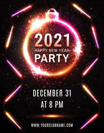 2021 Happy New Year Party neon poster. Led glowing lines on black brick background. Light design template for celebration event. Bright Christmas ball circle frame. Holiday festive vector illustration