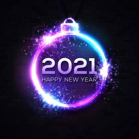 2021 New Year neon sign on dark blue brick background. Christmas ball decoration circle tube frame with glowing light celebrating text Happy New Year. Party banner design. Bright vector illustration.