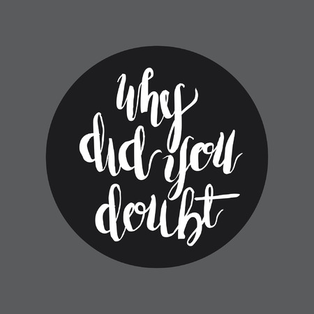 Why did you doubt handlettering typography