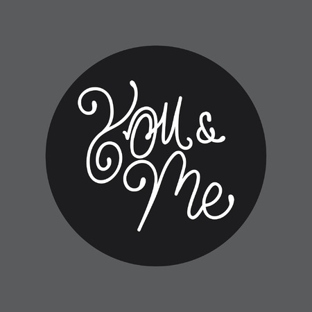 You and Me handlettering typography
