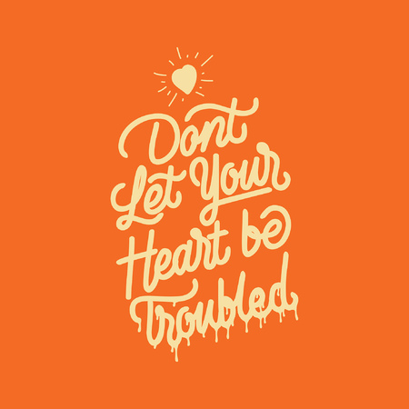 Handlettering typography p...your heart be troubled Ilustrace