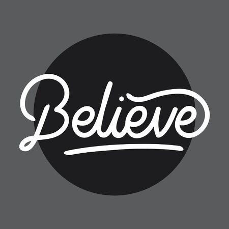 Believe handlettering typography