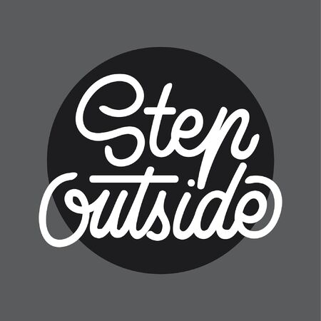 Step Outside handlettering typography