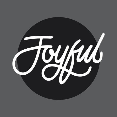 Joyful hand lettering typography