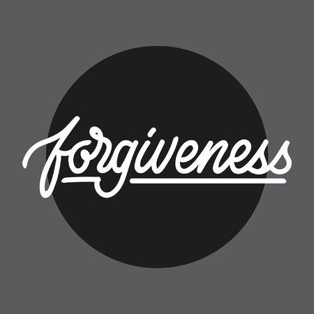 Forgiveness hand lettering typography Ilustração