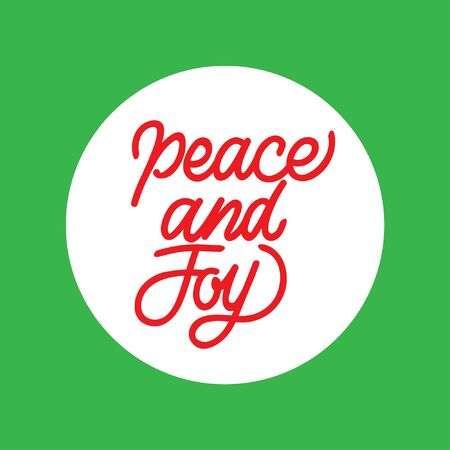 Peace and Joy hand lettering typography