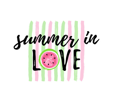 Summer in LOVE Watermelon greeting card on brush background, cute print for t-shirt. Vector Illustration typographical background with hand drawn watermelon.