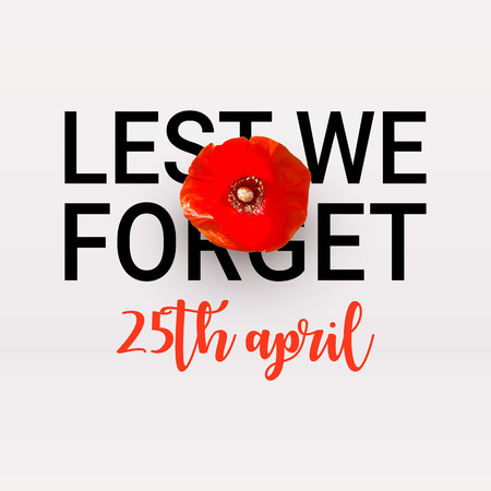 Anzac Day memorial poster. Realistic Red Poppy flower - international symbol of peace. Lest We Forget text isolated on white background. 25th April date. Remembrance Day. Vector Illustration Vettoriali