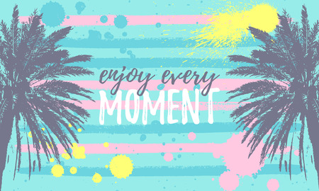 Enjoy Every MOMENT message. Inspiring motivation quote horizontal poster. Hand drawn Palm Trees grungy texture. Sunset, sunrise with ink palms. Tropical summer. Place for text. Vector illustration Ilustração